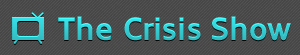 The Crisis Show