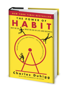"""The Power of Habit"" by Charles Duhigg is rich with consumer behavior insight for marketers."